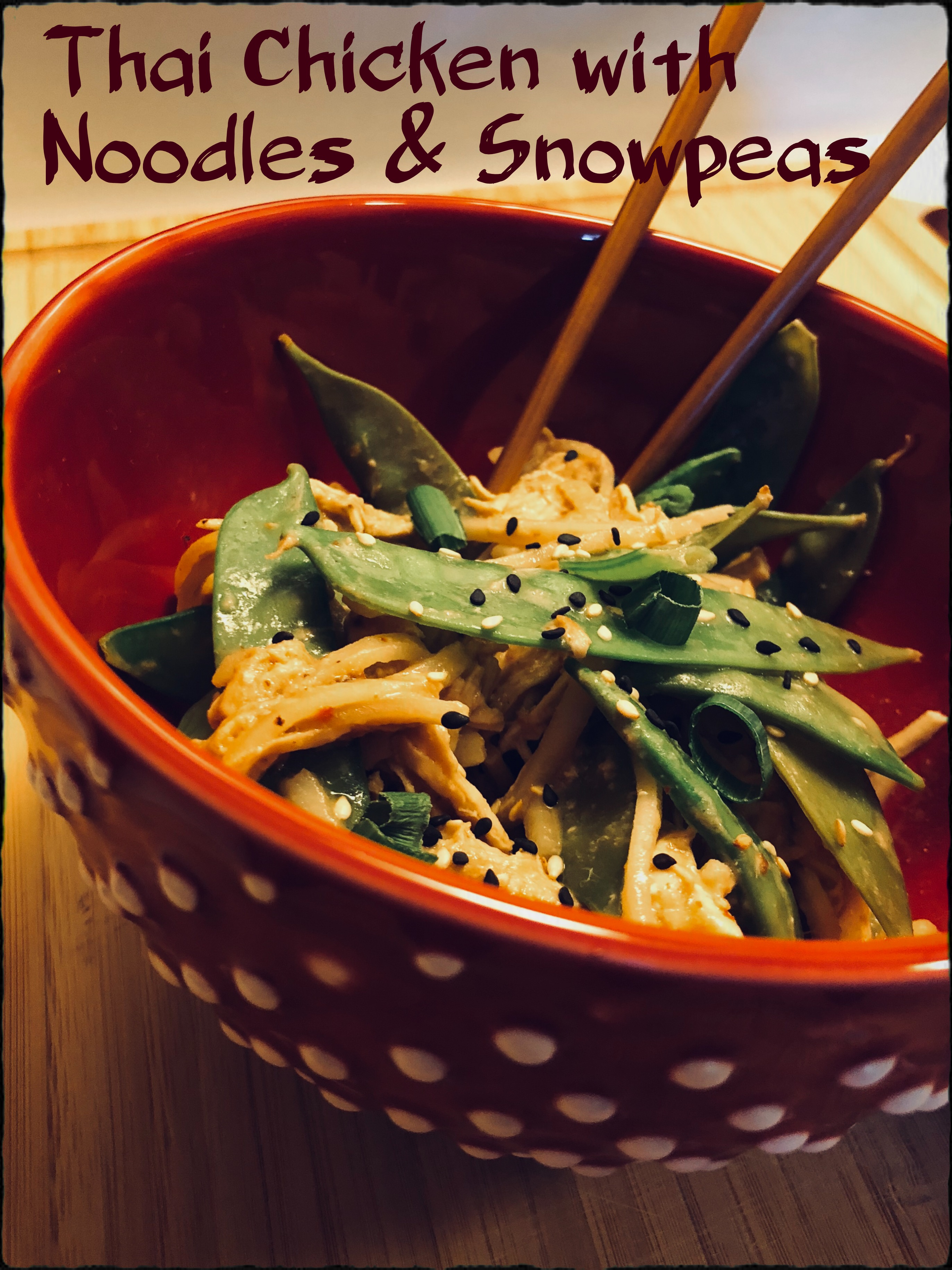 thai chicken with noodles and snowpeas